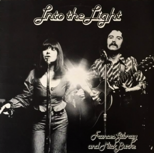 Frances Gilvray And Mick Burke - Into The Light (LP) (VG-/VG)